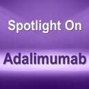 Spotlight On: Humira® (adalimumab) / Amjevita™ (adalimumab-atto) / Cyltezo® (adalimumab-adbm) / Hyrimoz™ (adalimumab-adaz) / Hadlima™ (adalimumab-bwwd) / Abrilada™ (adalimumab-afzb) / Hulio® (adalimumab-fkjp)