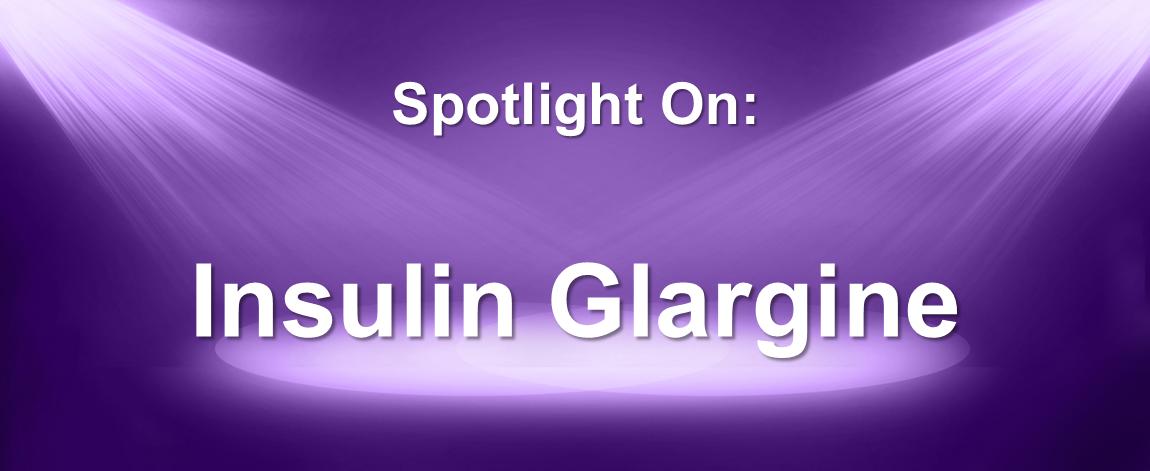 Spotlight On Lantus Lantus Solostar Insulin Glargine